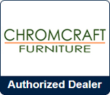 Chromcraft Authorized Dealer